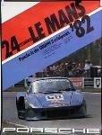Porsche Original Rennplakat 1982 - 24 Stunden Von Le Mans - Gut Erhalten