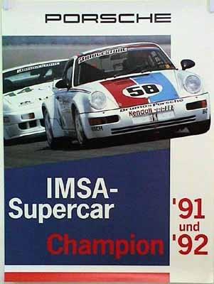Porsche Original Rennplakat - Porsche Turbo 964 Turbo S. Imsa Supercar Champion 1991 Und 1992 - Gut