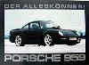 Porsche 959 Der Alleskoenner