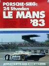 Porsche Original Rennplakat 1983 - 24 Stunden Lemans - Gut Erhalten