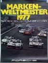 Porsche Original Werbeplakat 1977 - Markenweltmeister - Leichte Gebrauchsspuren