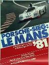 Porsche Original Rennplakat 1981 - 24 Stunden Von Le Mans - Gut Erhalten