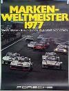 Porsche Original Werbeplakat 1977 - Markenweltmeister - Gut Erhalten