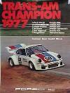 Porsche Original Rennplakat 1977 - Trans Am - Gut Erhalten