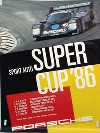 Porsche Original Rennplakat 1986 - Sportauto Super Cup - Gut Erhalten