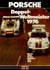 Porsche Rennplakat Reprint Doppelweltmeister 1976 - Postkarte Reprint